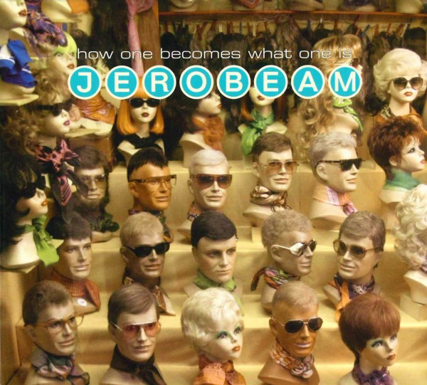 CD Jerobeam - How One Becomes What One Is - with Benny Greb (CD51)